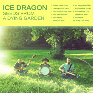 Ice Dragon «Seeds From A Dying Garden»